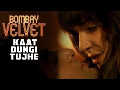 Kaat Dungi Tujhe | Bombay Velvet | Dialogue Promo #4