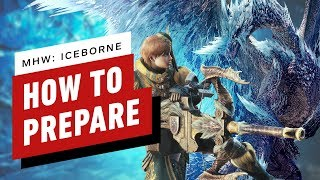 10 Things to Do to Prepare for Monster Hunter World: Iceborne