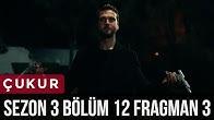 Çukur 3.Sezon 12.Bölüm 3.Fragman