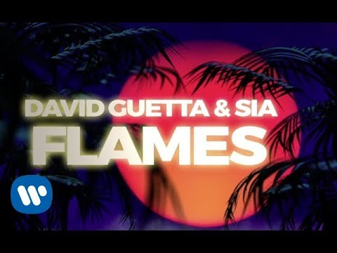 David Guetta & Sia - Flames Lyric
