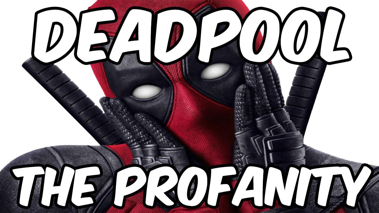 all profanity in deadpool youtube