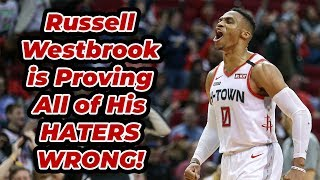 Russell Westbrook is Proving All of His Doubters WRONG!