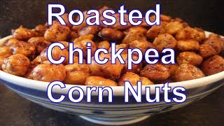 CHICKPEA CORN NUTS | vegan recipes healthy recipes vegan snacks gluten free recipes easy recipes