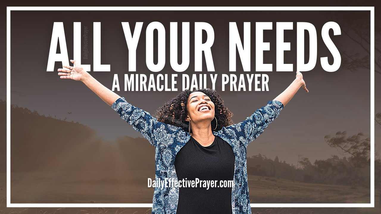 Prayer For All Your Needs | Prayer For Needs Right Now