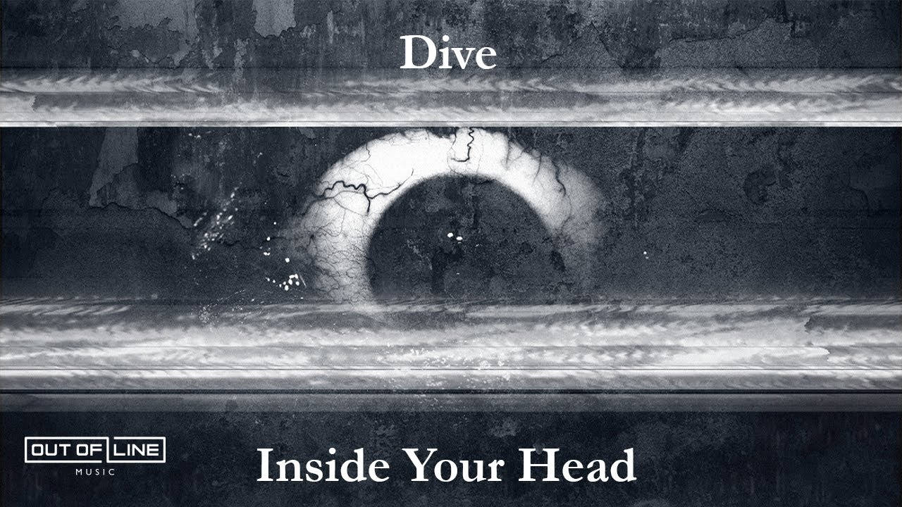 Dive - Inside Your Head (Official Lyric Video)