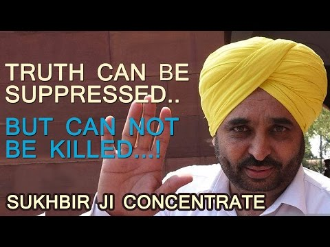 Bhagwant Mann :- Truth can be suppressed.....but can not be killed