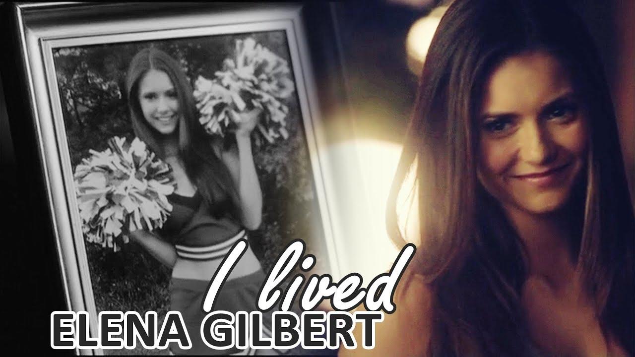 i lived elena gilbert tribute youtube
