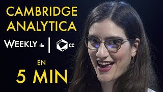 ¿Qué sucede con Cambrige Analytica y Facebook? | Weekly Update