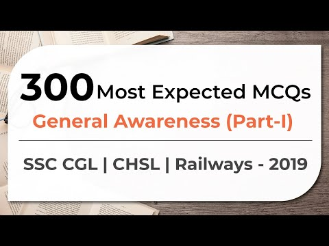 300 Most Expected MCQs  General Awareness  SSC CGL | CHSL | Railways - 2019 (Part 1)