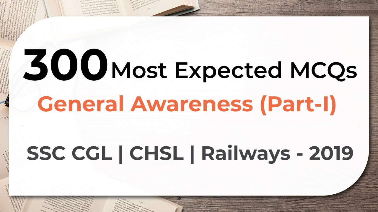 300 Most Expected MCQs General Awareness SSC CGL | CHSL | Railways