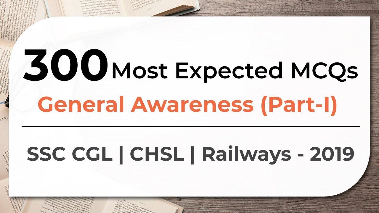 300 Most Expected MCQs General Awareness SSC CGL | CHSL | Railways