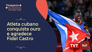 Atleta cubano conquista ouro nas Olimpíadas de Tóquio e agradece Fidel Castro