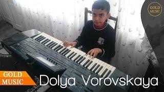 Dolya Vorovskaya Yeni Mahnı Elnur Aliyev Sintez