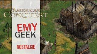 American Conquest - Nostalgie quand tu nous tiens