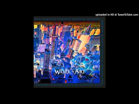 Work of Art - Time To Let Go (AOR / Melodic Rock)