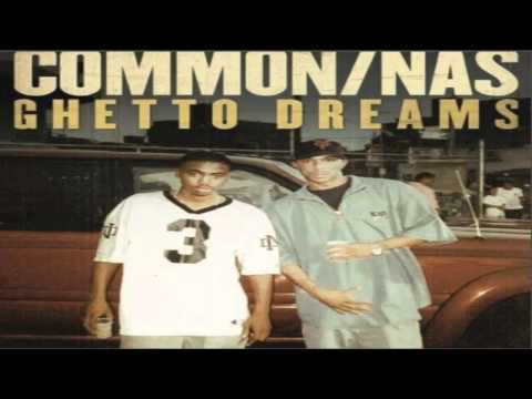 Ghetto Dreams - Common Ft. Nas (Download Link + Lyrics)