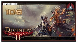 Let's Play Divinity: Original Sin 2 (Tactician Difficulty) With CohhCarnage - Episode 106