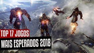 17 JOGOS MAIS AGUARDADOS DE 2018 PARA PS4, XBOX ONE E PC I MELHORES JOGOS DE 2018 PARA PC, XONE E PS