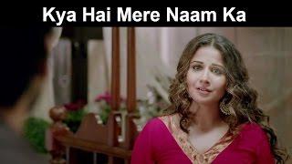 Fox Star Quickies - Hamari Adhuri Kahani - Kya Hai Mere Naam Ka