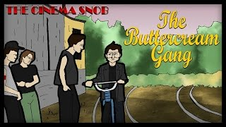 The Cinema Snob: THE BUTTERCREAM GANG