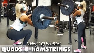 Heavy Leg Workout (Quads & Hamstrings)