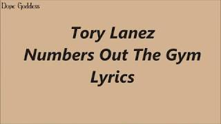 Tory Lanez - Numbers Out The Gym (Lyrics)