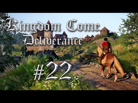 Kingdom Come Deliverance Gameplay German #22 - Let's Play Kingdom Come: Deliverance Deutsch