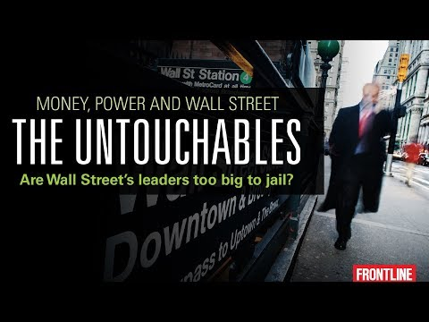 The Untouchables: Money, Power And Wall Street