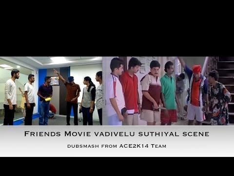 Friends movie Vadivelu Suthiyal Scene Dubsmash By Rahul Kannan and team
