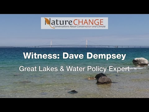 Witness: Dave Dempsey, Great Lakes & Water Policy Expert