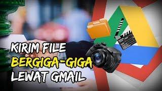 Kirim File 25 MB Lebih? Begini Cara Mudah Mengirim File Besar hingga Bergiga-giga Lewat Gmail