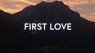 Kari Jobe - First Love (Lyrics)
