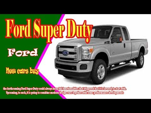 2019 Ford Super Duty | 2019 Ford Super Duty Diesel | 2019 Ford Super Duty Platinum |new cars buy.