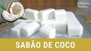 SABÃO DE COCO CASEIRO SEM SODA E SEM ÓLEO