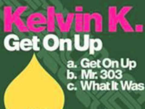 Kelvin K - Mr. 303