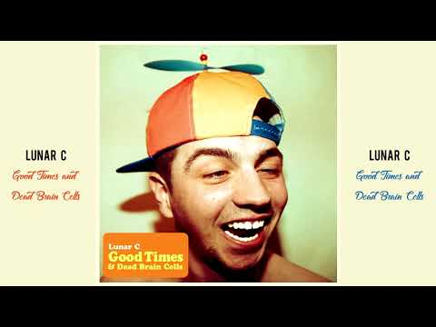 Lunar C - Good Times & Dead Brain Cells (Full Album)