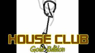House  Club  Music    * Gold - Edition *