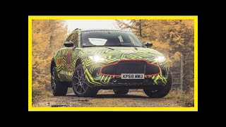 This is Aston Martin's new SUV – the DBX | k production channel