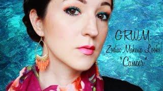 GRWM: Zodiac Makeup Looks - Cancer Thumbnail