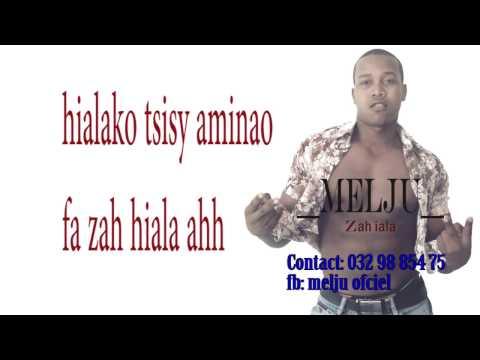 Melju_Za Hiala  [Nouveauté gasy 2017 By Eliot Record Baby]
