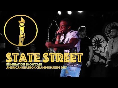 State Street / Elimination Showcase - American Beatbox Championships 2017