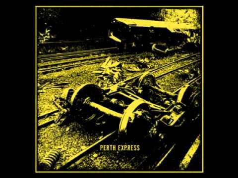 Perth Express - Neverending Einbahnstraße