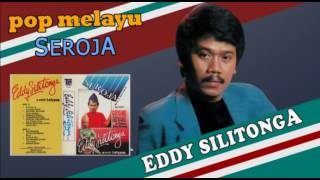 Download Eddy Silitonga - Seroja (Pop Melayu)