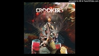 CROOKERS I Just Can