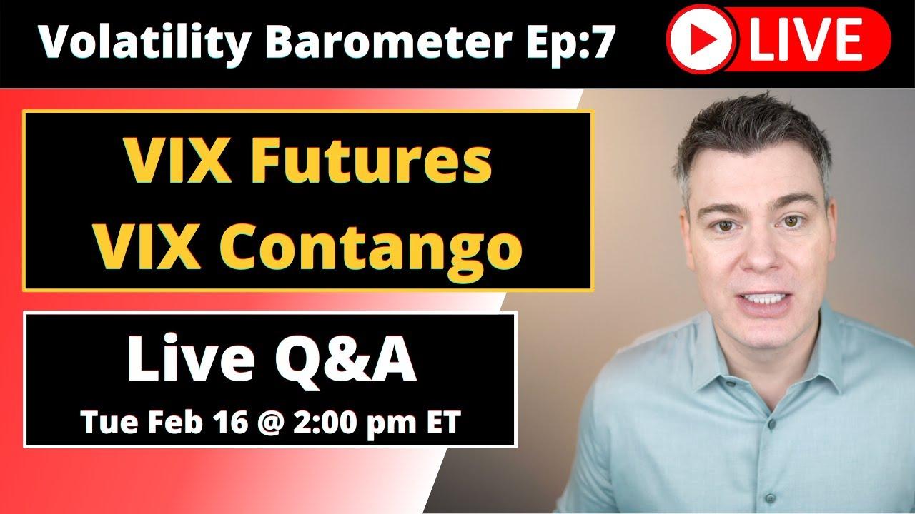 VTS Livestream #7)  VIX Futures Expiration & Contango Explained