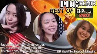 PBC REMIX   BEST OF EHP Music Vibes