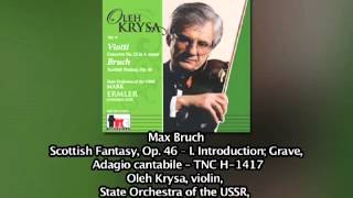 Scottish Fantasy, Op. 46 -- I. Introduction; Grave, Adagio cantabile