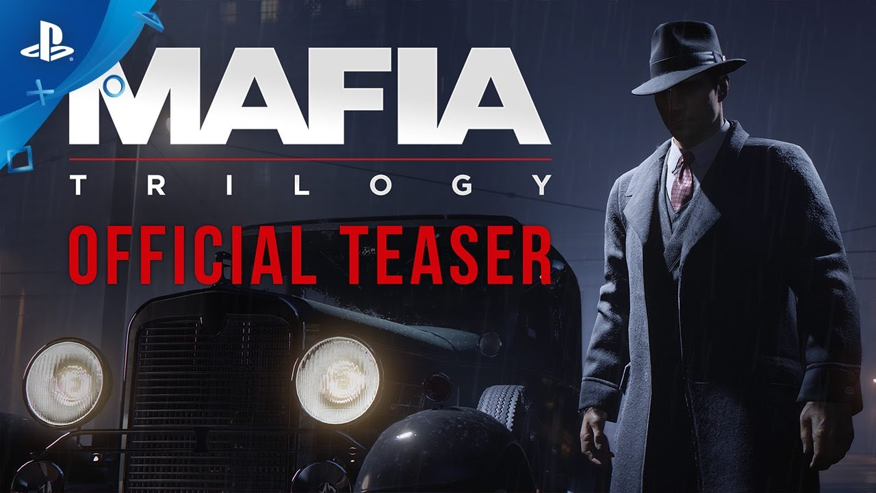 Mafia: Trilogy - Official Teaser | PS4