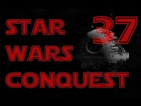 Star Wars Conquest - Ep. 37 'Restless Spirits'