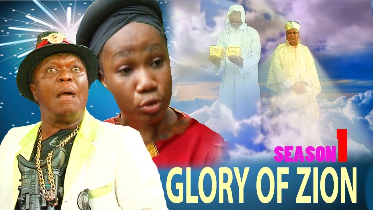 Download The Glory Of Zion Season 1- 2017 Latest Nigerian Nollywood Movie